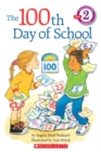 Scholastic Reader Level 2: The 100th Day of School - Book