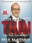 I Can Make You Thin - Love Food, Lose Weight : New Full Colour Edition (Includes free DVD and CD) - Book