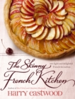 The Skinny French Kitchen - Book
