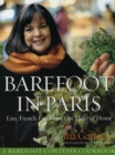 Barefoot Contessa in Paris : Easy French Food You Can Make at Home - Book