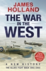 The War in the West: A New History : Volume 2: The Allies Fight Back 1941-43 - Book