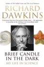 Brief Candle in the Dark : My Life in Science - Book