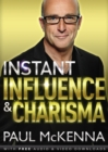 Instant Influence and Charisma - Book