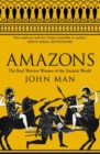 Amazons : The Real Warrior Women of the Ancient World - Book