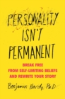 Personality Isn't Permanent - Book