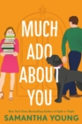 Much Ado About You - eBook