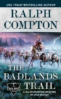 Ralph Compton The Badlands Trail - Book
