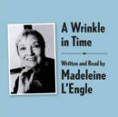A Wrinkle in Time Archival Edition : Read by the Author - eAudiobook