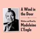 A Wind in the Door Archival Edition : Read by the Author - eAudiobook