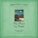 The Moon by Night : Book Two of The Austin Family Chronicles - eAudiobook