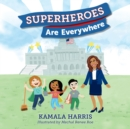 Superheroes Are Everywhere - eAudiobook