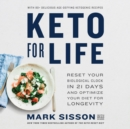 Keto for Life : Reset Your Biological Clock in 21 Days and Optimize Your Diet for Longevity - eAudiobook