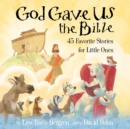 God Gave Us the Bible : Forty-Five Favorite Stories for Little Ones - eAudiobook