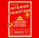 Interior Chinatown : A Novel - eAudiobook
