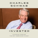 Invested : Changing Forever the Way Americans Invest - eAudiobook