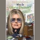 Who Is Gloria Steinem? - eAudiobook
