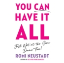 You Can Have It All, Just Not at the Same Damn Time - eAudiobook