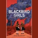 The Blackbird Girls - eAudiobook