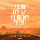 All the Days Past, All the Days to Come - Book