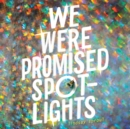 We Were Promised Spotlights - eAudiobook