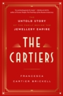 The Cartiers : The Untold Story of a Jewellery Dynasty - Book