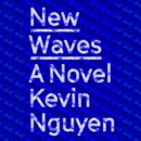New Waves : A Novel - eAudiobook