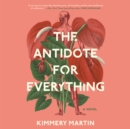 The Antidote for Everything - eAudiobook