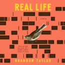 Real Life : A Novel - eAudiobook