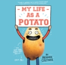 My Life as a Potato - eAudiobook