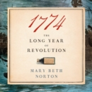 1774 : The Long Year of Revolution - eAudiobook
