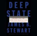 Deep State : Trump, the FBI, and the Rule of Law - eAudiobook