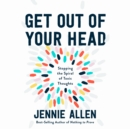 Get Out of Your Head : Stopping the Spiral of Toxic Thoughts - eAudiobook
