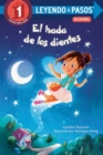 El hada de los dientes : Tooth Fairy's Night Spanish Edition - Book