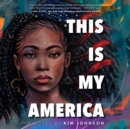 This Is My America - eAudiobook