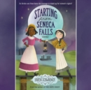 Starting from Seneca Falls - eAudiobook