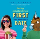 Danny Constantino's First (and Maybe Last?) Date - eAudiobook