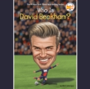 Who Is David Beckham? - eAudiobook