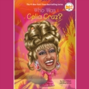 Who Was Celia Cruz? - eAudiobook