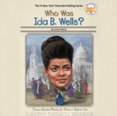 Who Was Ida B. Wells? - eAudiobook