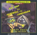 Chet Gecko, Private Eye Volume 2 : The Big Nap; Farewell, My Lunchbag - eAudiobook