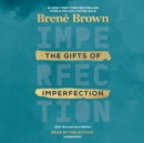 Gifts of Imperfection: 10th Anniversary Edition - eAudiobook