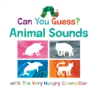 Can You Guess? Animal Sounds with The Very Hungry Caterpillar - Book