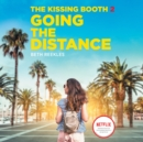 The Kissing Booth #2: Going the Distance - eAudiobook