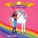 Unicorn Academy #1: Sophia and Rainbow - eAudiobook