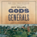 Gods and Generals : A Novel of the Civil War - eAudiobook