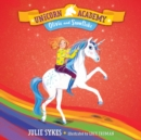 Unicorn Academy #6: Olivia and Snowflake - eAudiobook
