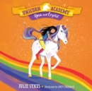 Unicorn Academy #7: Rosa and Crystal - eAudiobook