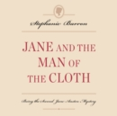 Jane and the Man of the Cloth : Being the Second Jane Austen Mystery - eAudiobook
