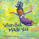 When God Made You - eAudiobook