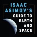 Isaac Asimov's Guide to Earth and Space - eAudiobook
